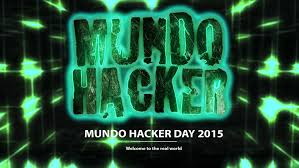 Mundo Hacker Day 2015: Working for a safer world