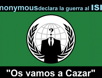 """Anonymous declara la guerra al Daesh: """"Os cazaremos"""""""