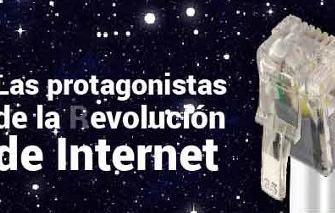 Las protagonistas de la (r)evolución de Internet